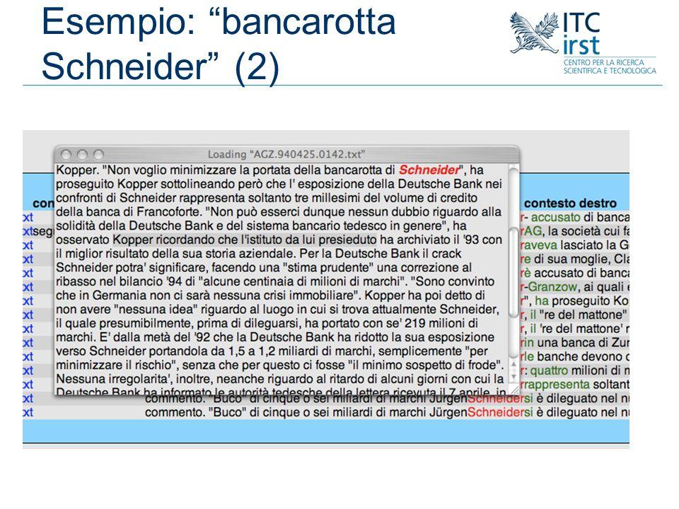 Esempio: bancarotta Schneider (2)
