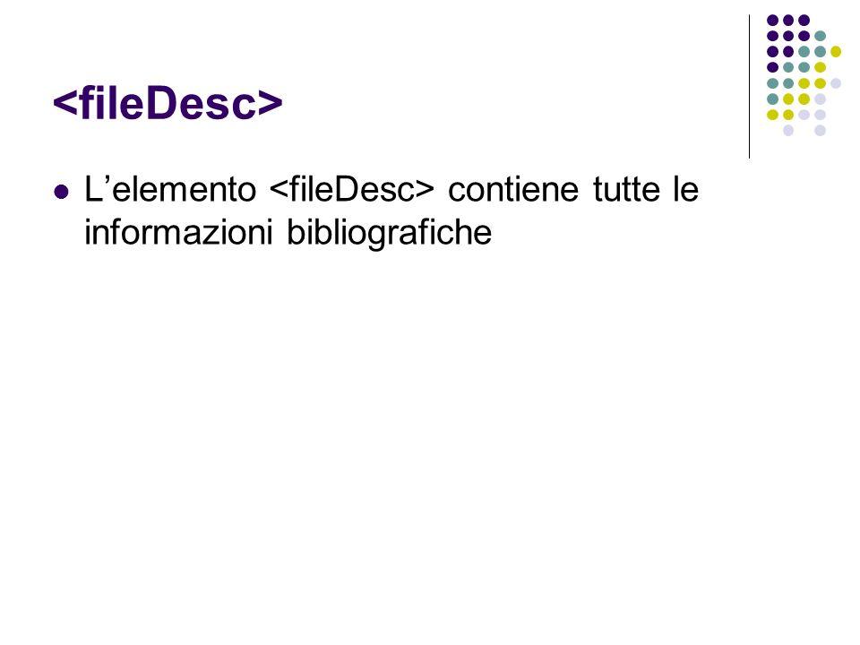 Lelemento contiene tutte le informazioni bibliografiche
