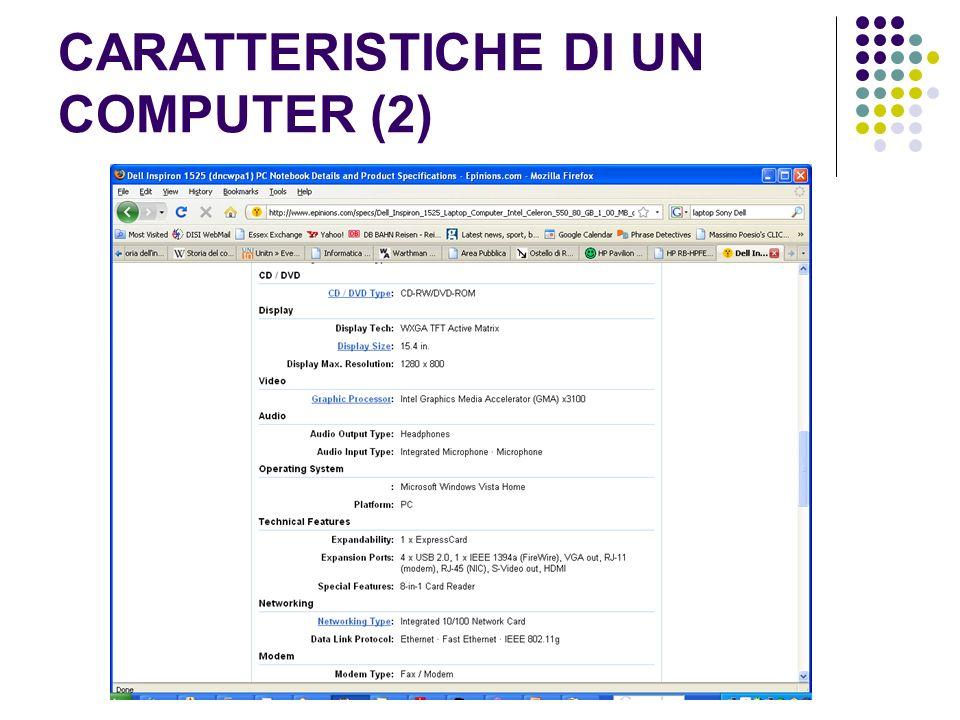 CARATTERISTICHE DI UN COMPUTER (2)