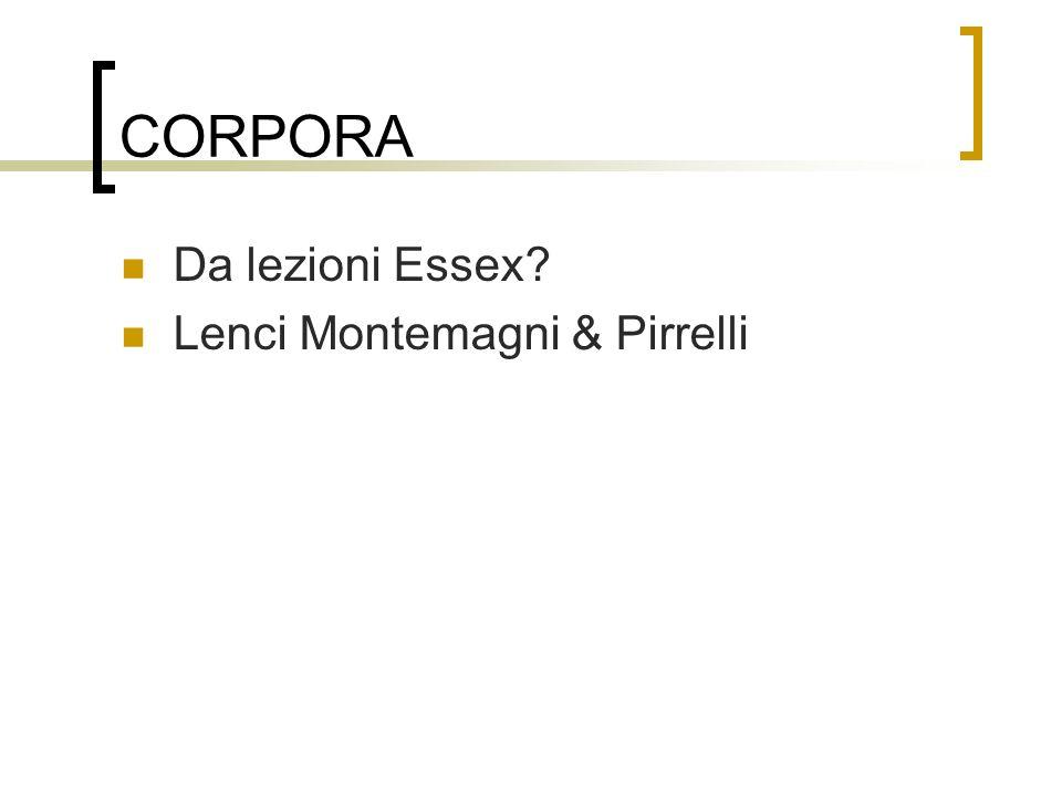 CORPORA Da lezioni Essex? Lenci Montemagni & Pirrelli