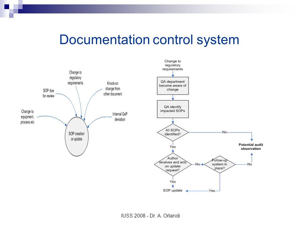 IUSS 2008 - Dr. A. Orlandi Documentation control system