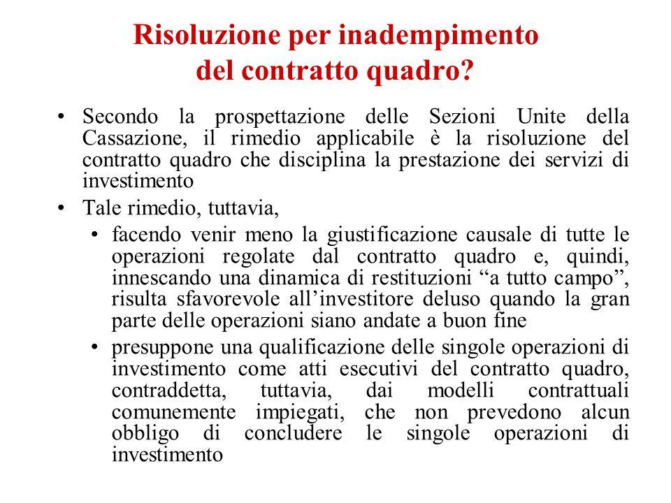 Risoluzione per inadempimento del contratto quadro? Secondo la prospettazione delle Sezioni Unite della Cassazione, il rimedio applicabile è la risolu