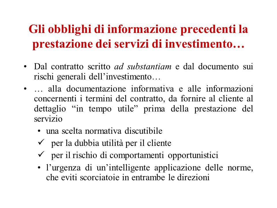 Gli obblighi di informazione precedenti la prestazione dei servizi di investimento… Dal contratto scritto ad substantiam e dal documento sui rischi ge