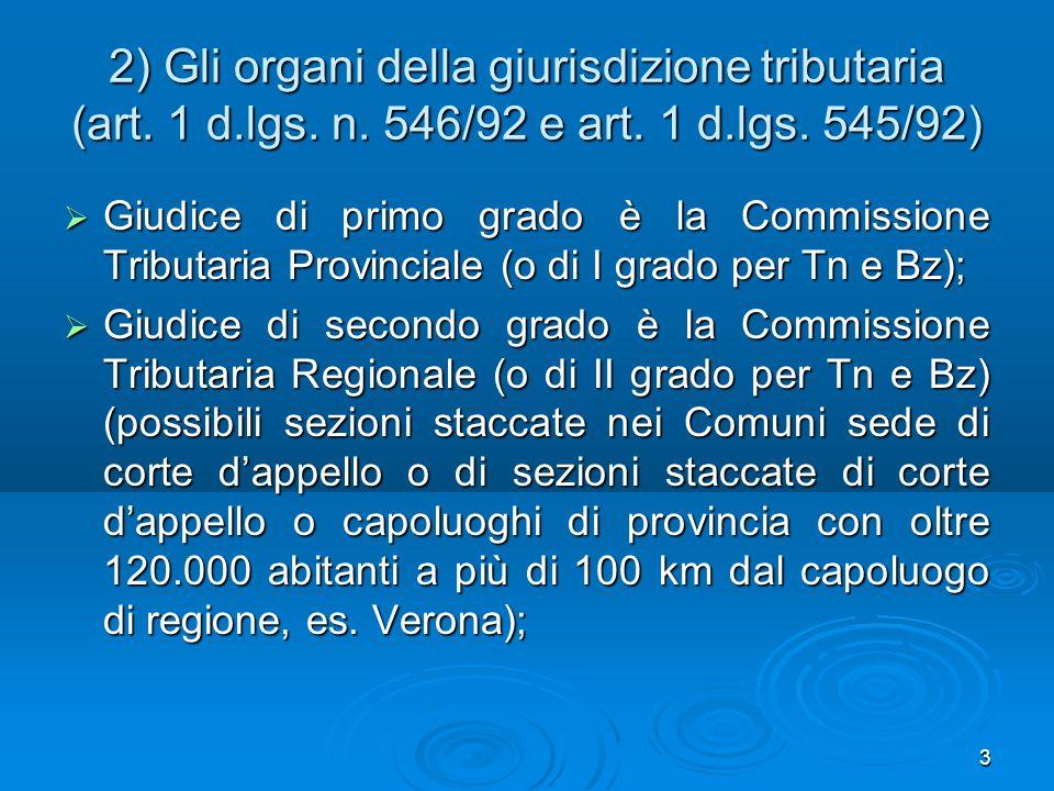 3 2) Gli organi della giurisdizione tributaria (art.