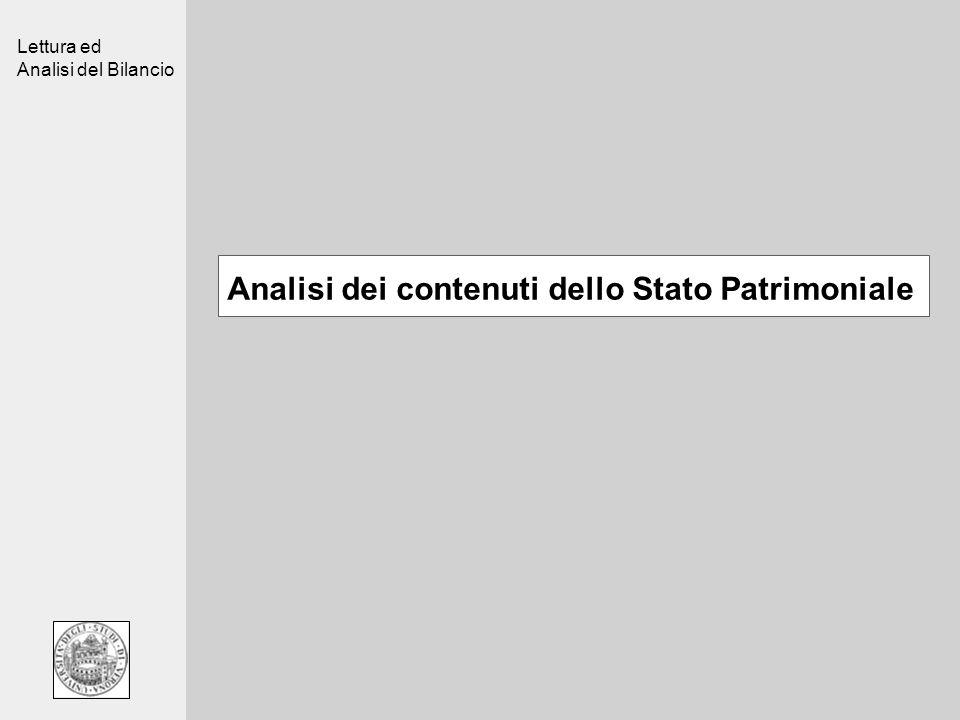 Lettura ed Analisi del Bilancio Analisi dei contenuti dello Stato Patrimoniale