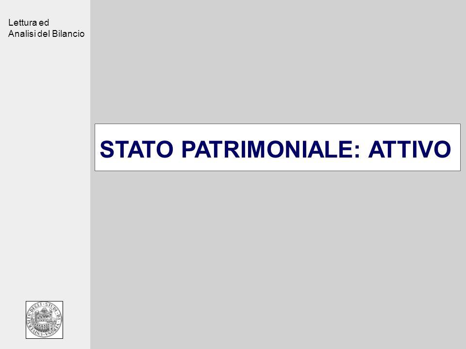 Lettura ed Analisi del Bilancio STATO PATRIMONIALE: ATTIVO
