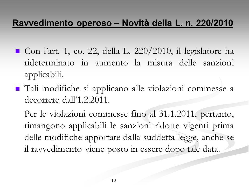 Ravvedimento operoso – Novità della L.n. 220/2010 Con lart.