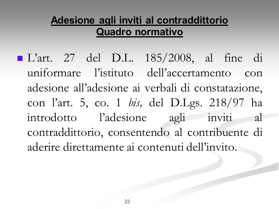 Adesione agli inviti al contraddittorio Quadro normativo Lart.