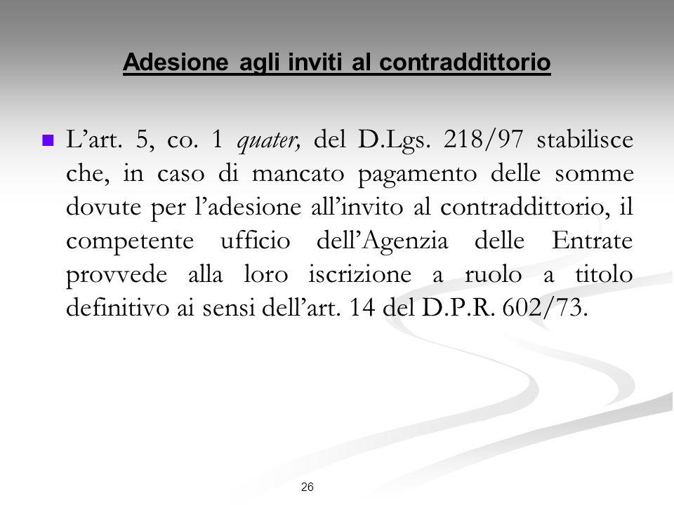 Adesione agli inviti al contraddittorio Lart.5, co.