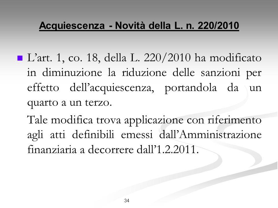 Acquiescenza - Novità della L.n. 220/2010 Lart. 1, co.