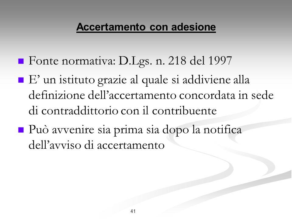Accertamento con adesione Fonte normativa: D.Lgs.n.