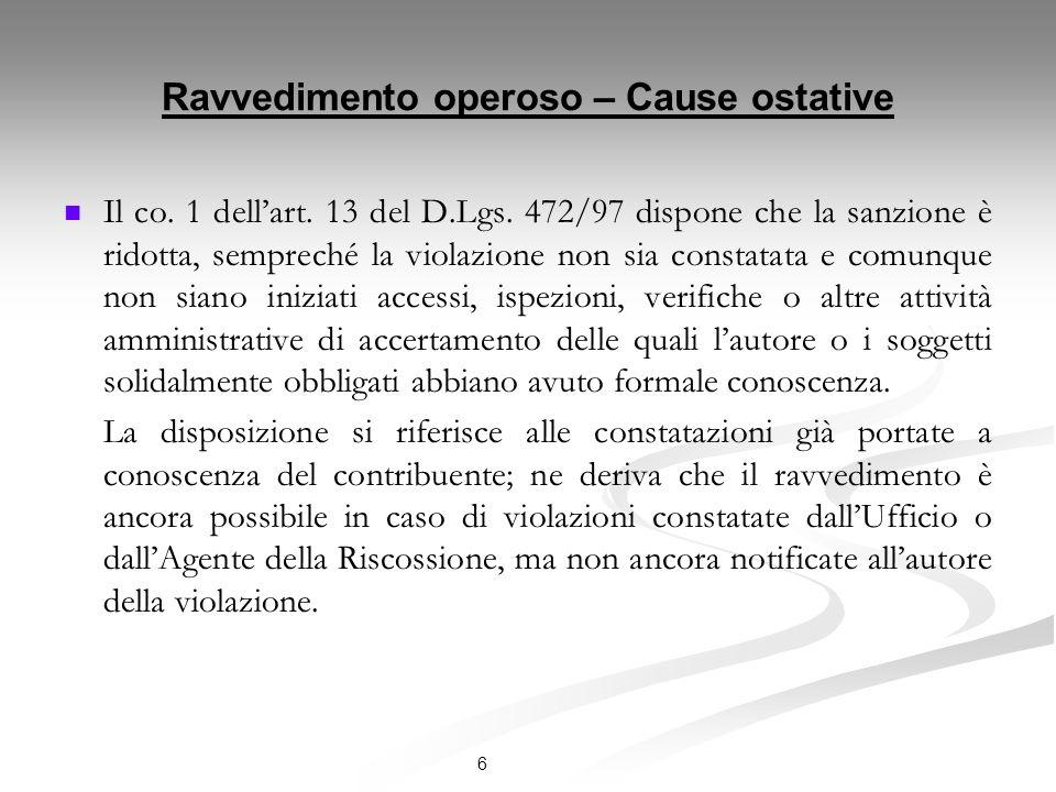 Ravvedimento operoso – Cause ostative Il co.1 dellart.