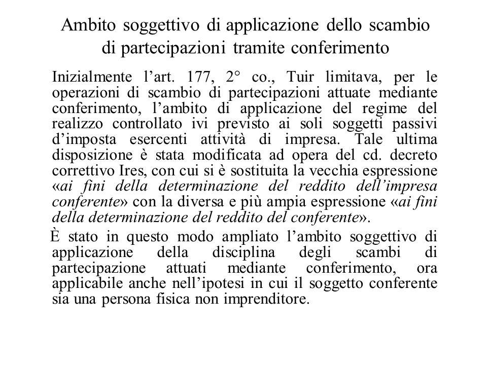 Il regime degli scambi di partecipazioni ex. art. 177, Tuir Con riferimento alla disciplina degli scambi di partecipazioni, attuati mediante permuta o