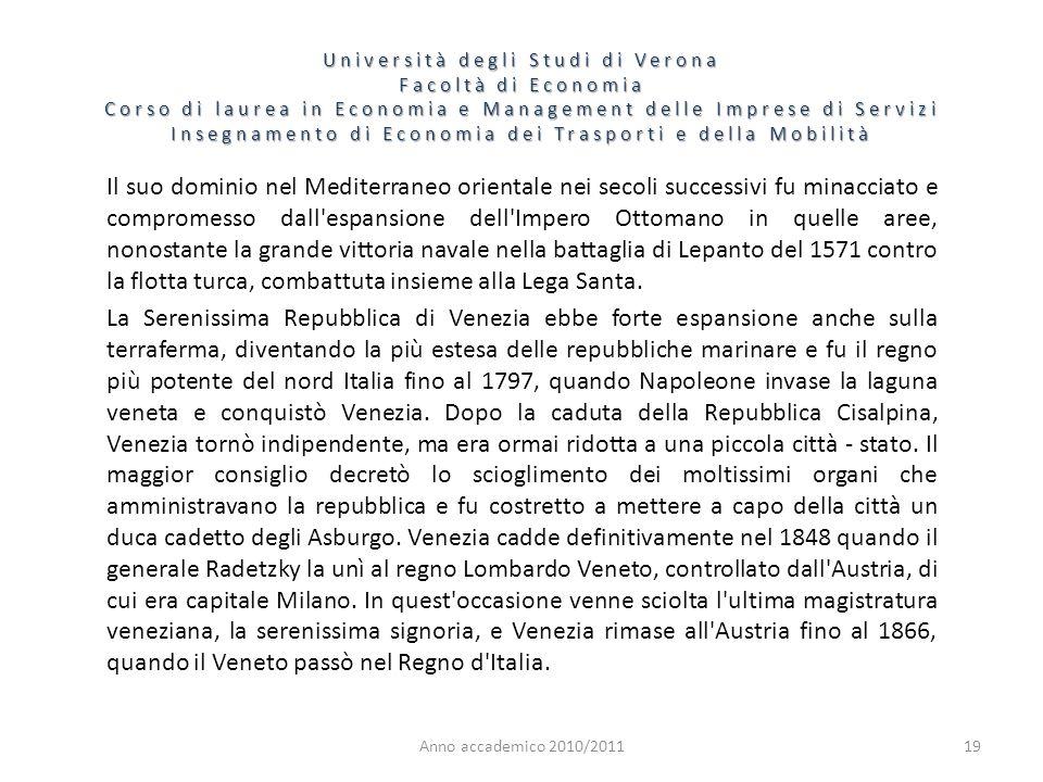 19 Università degli Studi di Verona Facoltà di Economia Corso di laurea in Economia e Management delle Imprese di Servizi Insegnamento di Economia dei