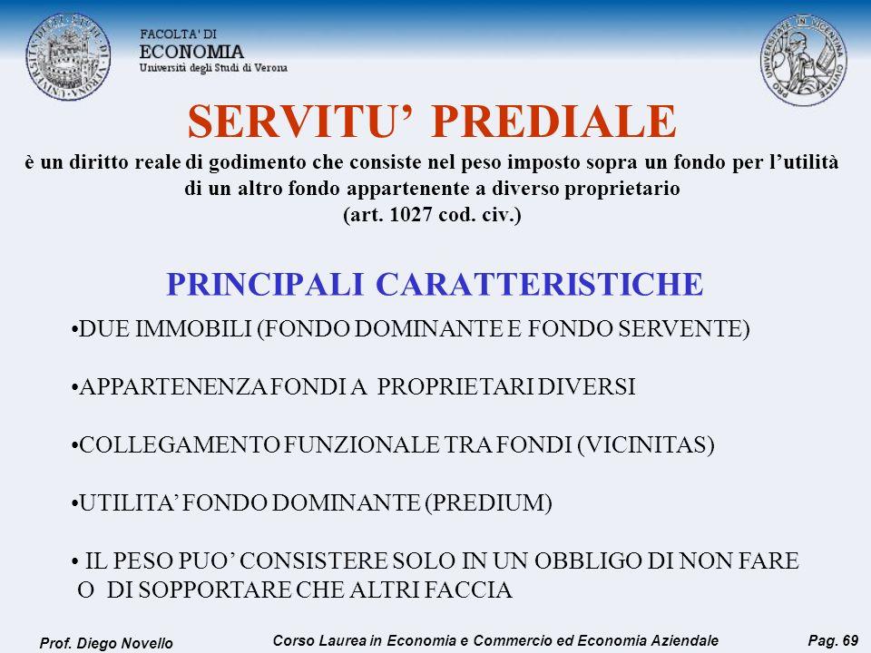 SERVITU PREDIALE è un diritto reale di godimento che consiste nel peso imposto sopra un fondo per lutilità di un altro fondo appartenente a diverso pr