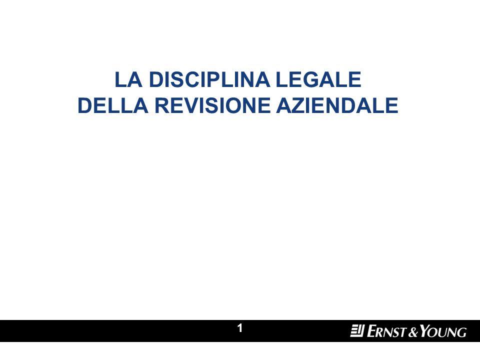 1 LA DISCIPLINA LEGALE DELLA REVISIONE AZIENDALE