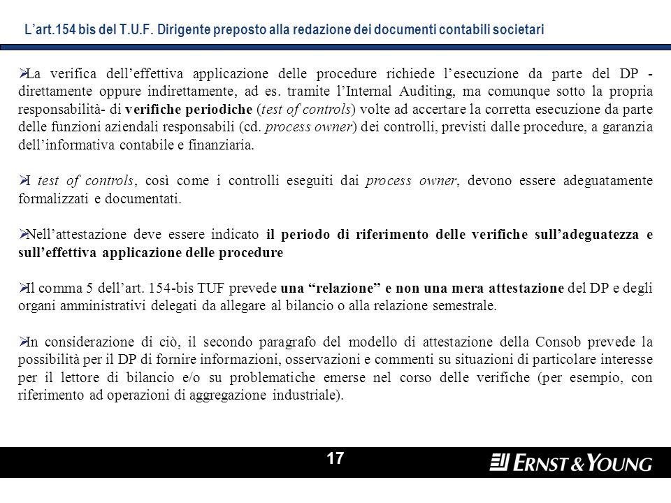 17 La verifica delleffettiva applicazione delle procedure richiede lesecuzione da parte del DP - direttamente oppure indirettamente, ad es. tramite lI