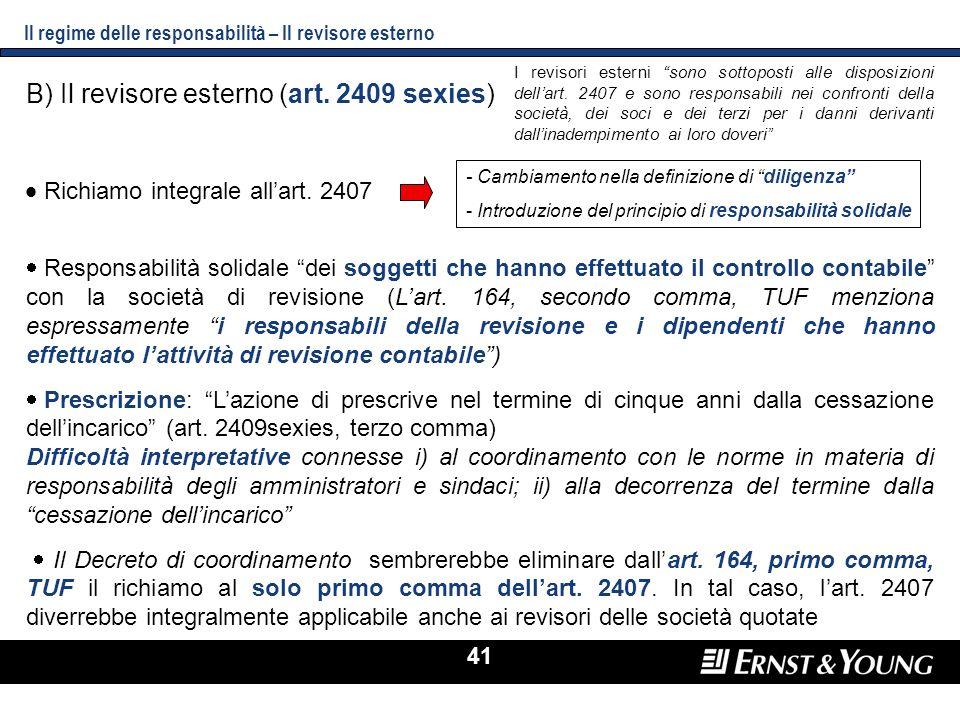 41 Responsabilità solidale dei soggetti che hanno effettuato il controllo contabile con la società di revisione (Lart. 164, secondo comma, TUF menzion