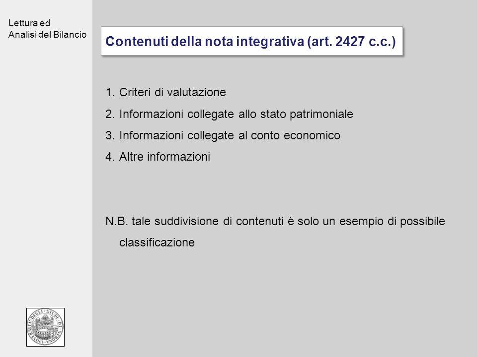 Lettura ed Analisi del Bilancio Contenuti della nota integrativa (art. 2427 c.c.) Criteri di valutazione Informazioni collegate allo stato patrimonial