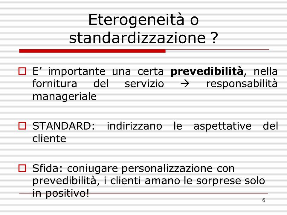 6 Eterogeneità o standardizzazione .