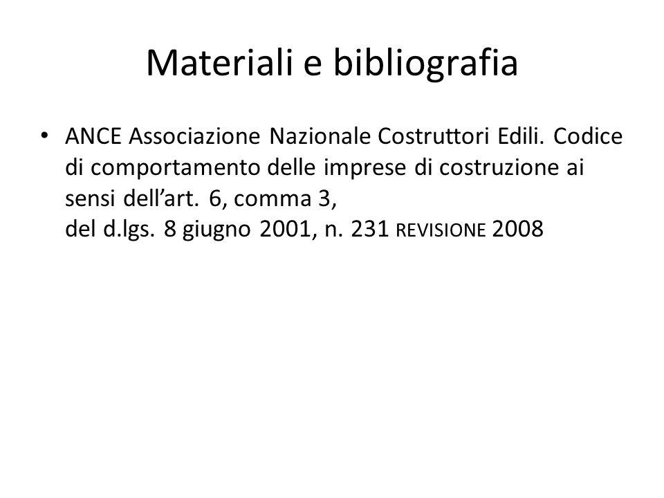 Materiali e bibliografia ANCE Associazione Nazionale Costruttori Edili.