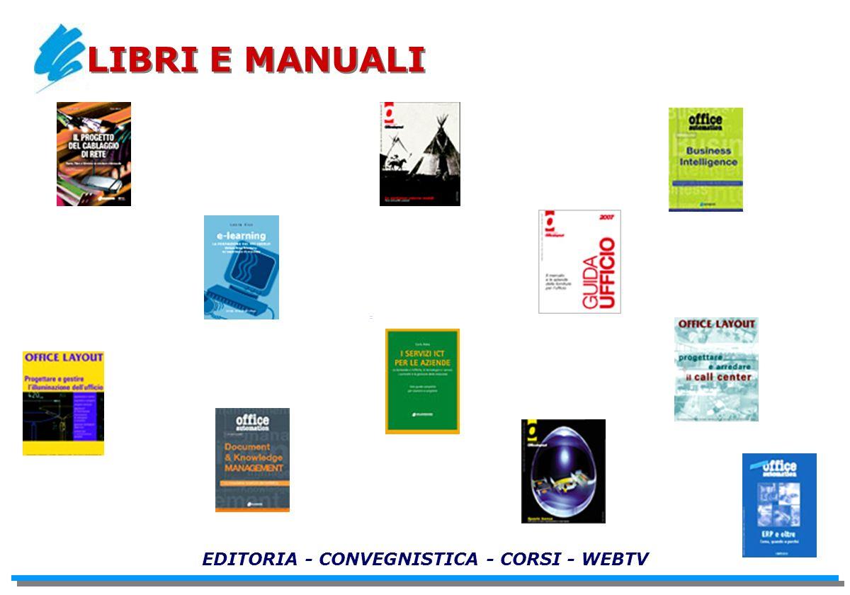 EDITORIA - CONVEGNISTICA - CORSI - WEBTV LIBRI E MANUALI