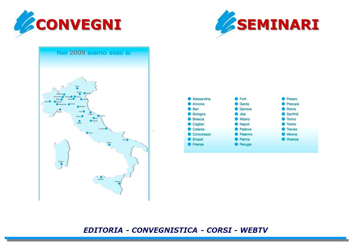 EDITORIA - CONVEGNISTICA - CORSI - WEBTV CONVEGNI SEMINARI