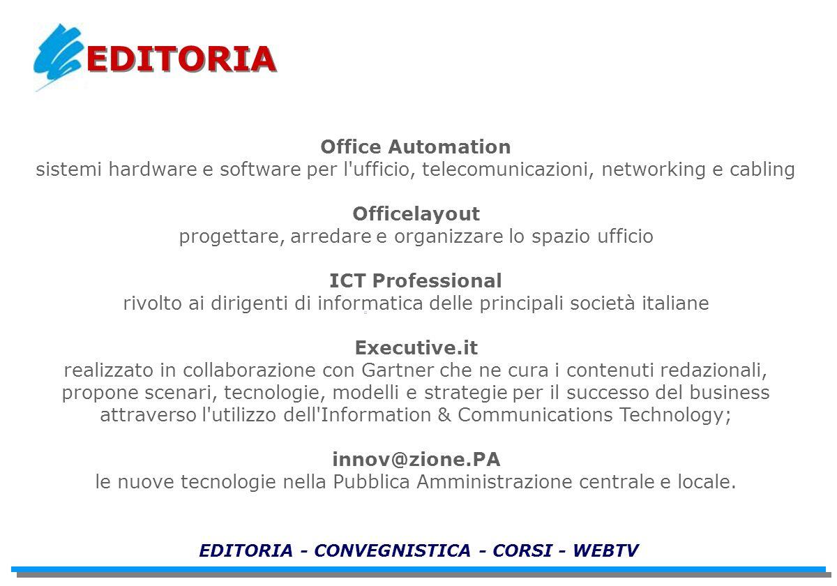 Office Automation sistemi hardware e software per l'ufficio, telecomunicazioni, networking e cabling Officelayout progettare, arredare e organizzare l