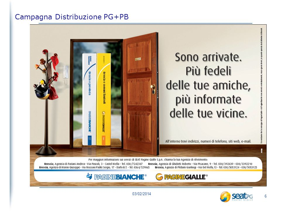 03/02/2014 6 Campagna Distribuzione PG+PB