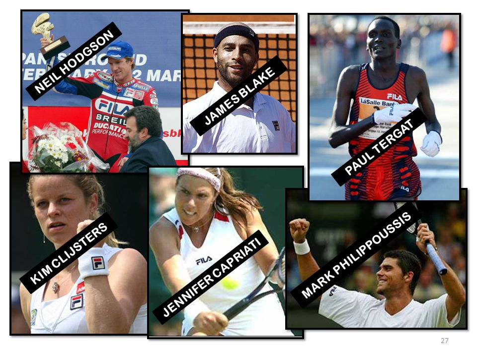 KIM CLIJSTERS JENNIFER CAPRIATI MARK PHILIPPOUSSIS PAUL TERGAT NEIL HODGSON JAMES BLAKE 27