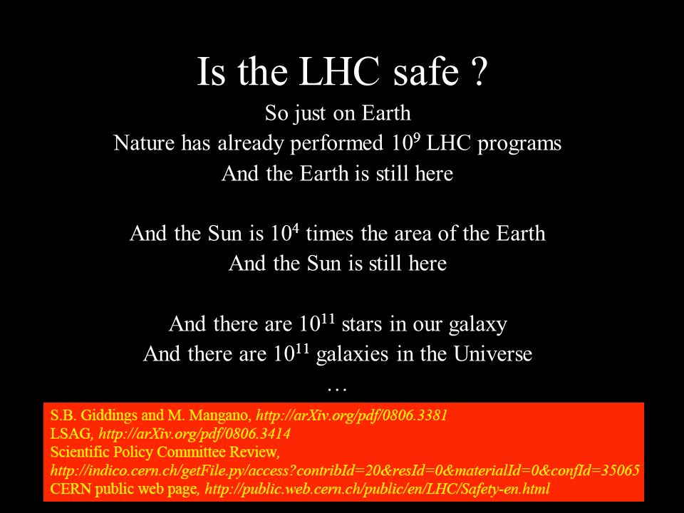 Is the LHC safe .