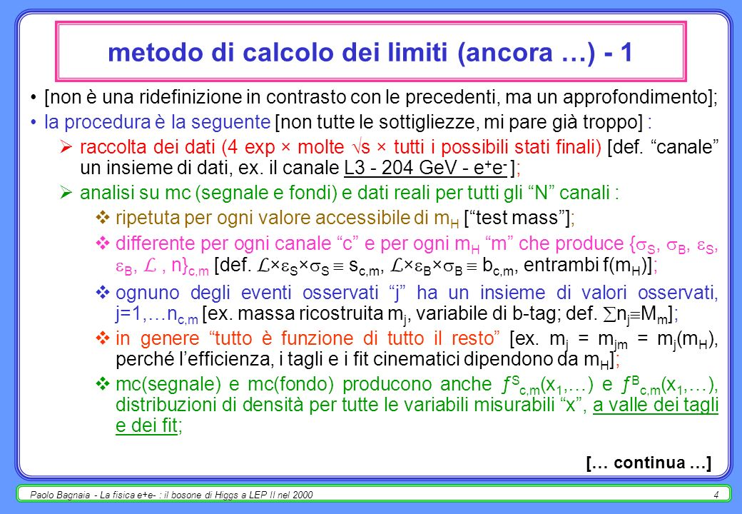 Paolo Bagnaia - La fisica e+e- : il bosone di Higgs a LEP II nel 20003 Y2K