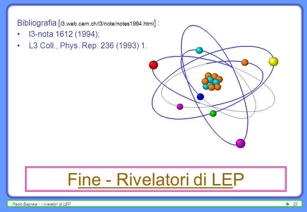 Paolo Bagnaia - i rivelatori di LEP22 algoritmo di trigger