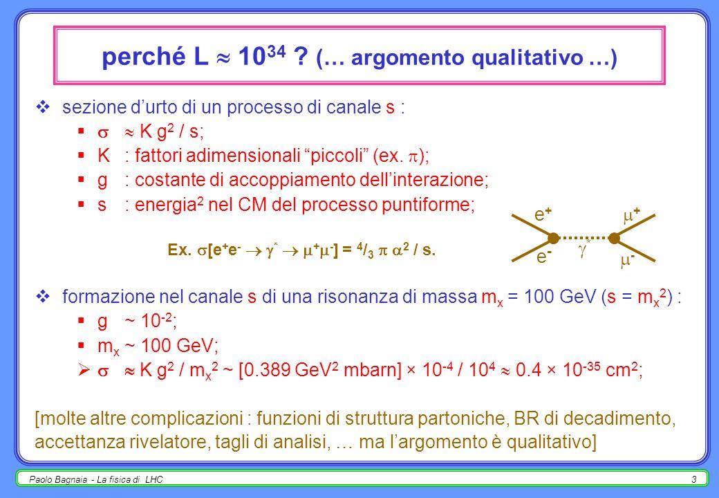Paolo Bagnaia - La fisica di LHC2 confronto pp ee; confronto pp pp; caratteristiche degli eventi a LHC; la sezione durto totale tot (pp) e la fisica n