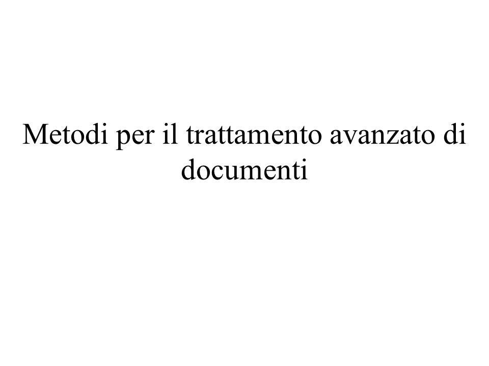 Metodi per il trattamento avanzato di documenti