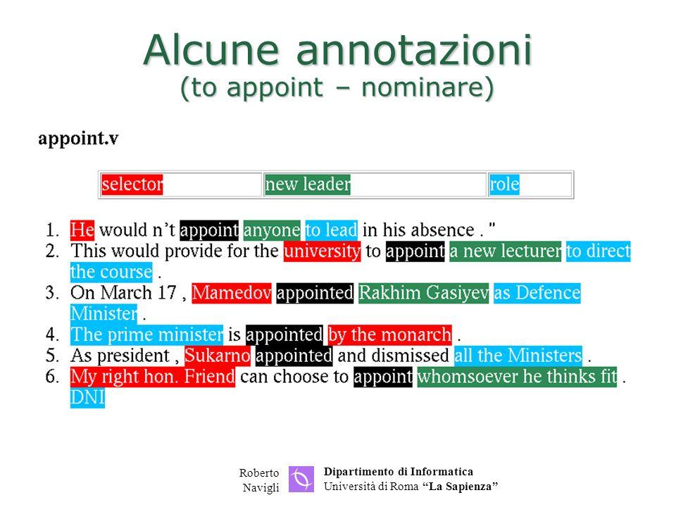 Dipartimento di Informatica Università di Roma La Sapienza Roberto Navigli Alcune annotazioni (to appoint – nominare)