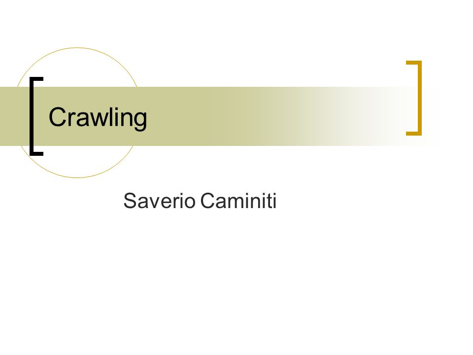 Crawling Saverio Caminiti