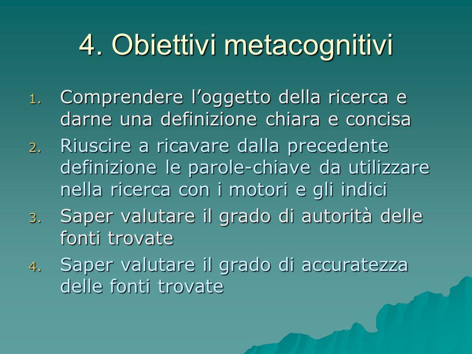 4.Obiettivi metacognitivi 1.