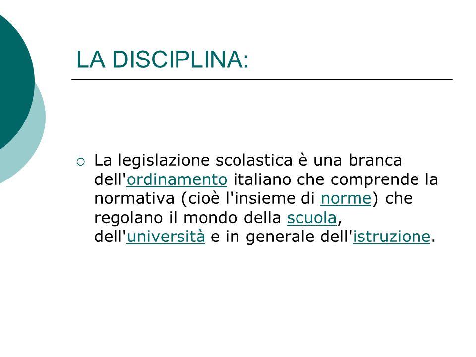 Lo studio della legislazione scolastica come disciplina autonoma è molto recente.