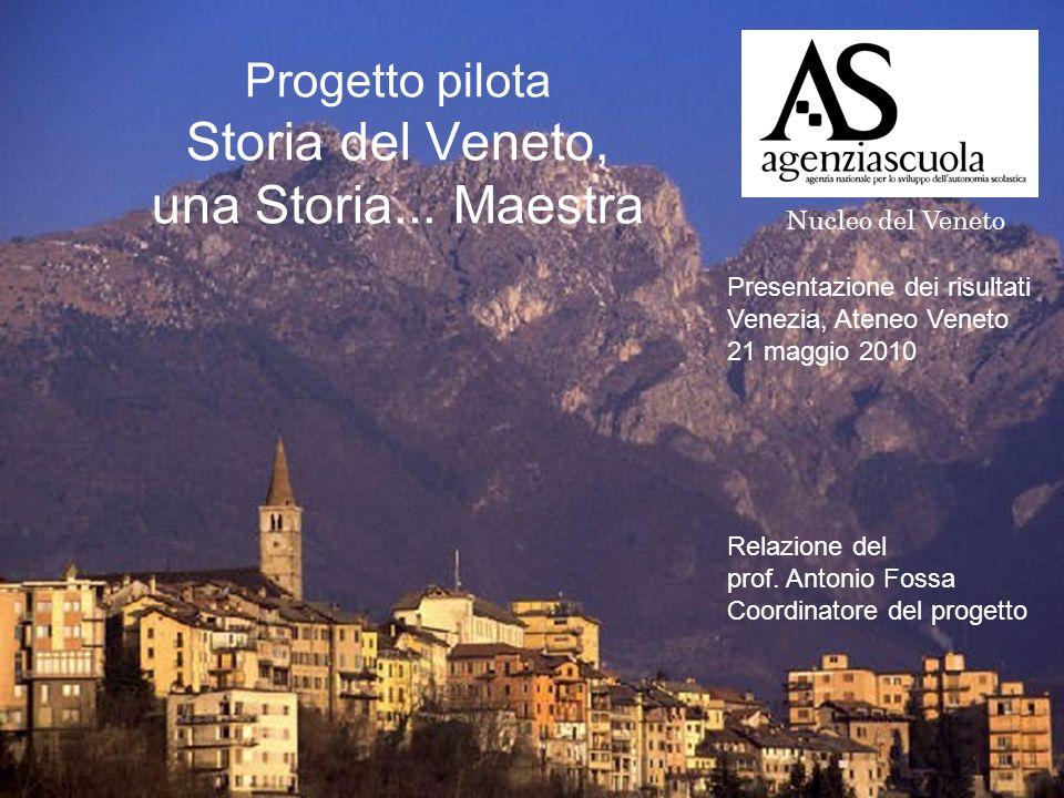 Progetto pilota Storia del Veneto, una Storia...