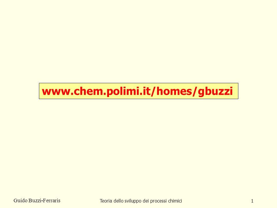 Teoria dello sviluppo dei processi chimici102 Guido Buzzi-Ferraris 89 11.30 13 14.30