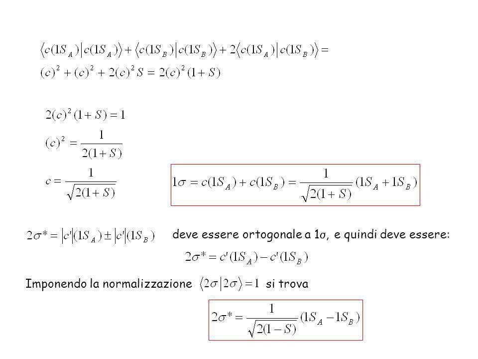 deve essere ortogonale a 1, e quindi deve essere: Imponendo la normalizzazione si trova