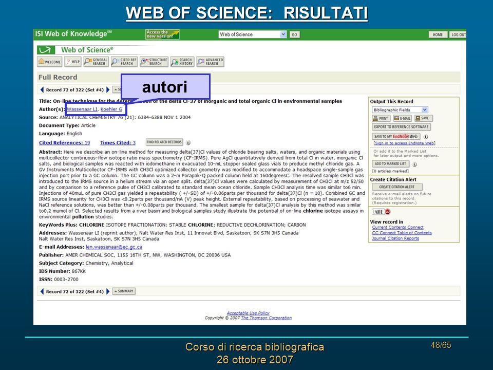 Corso di ricerca bibliografica 26 ottobre 2007 48/65 WEB OF SCIENCE: RISULTATI autori