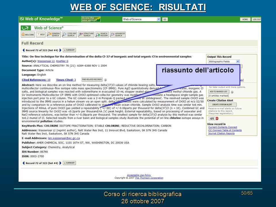 Corso di ricerca bibliografica 26 ottobre 2007 50/65 WEB OF SCIENCE: RISULTATI riassunto dellarticolo