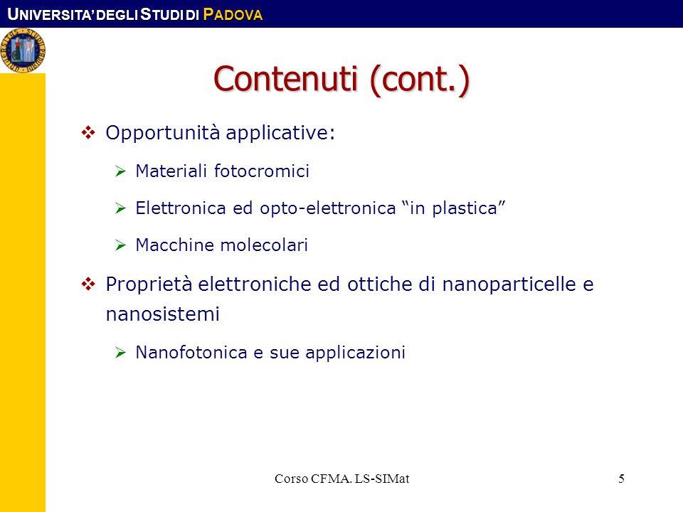 U NIVERSITA DEGLI S TUDI DI P ADOVA Corso CFMA. LS-SIMat6 Materiale didattico