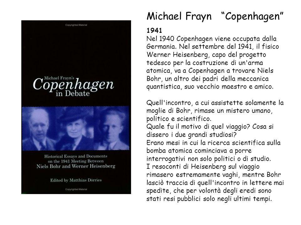 1941 Nel 1940 Copenhagen viene occupata dalla Germania. Nel settembre del 1941, il fisico Werner Heisenberg, capo del progetto tedesco per la costruzi