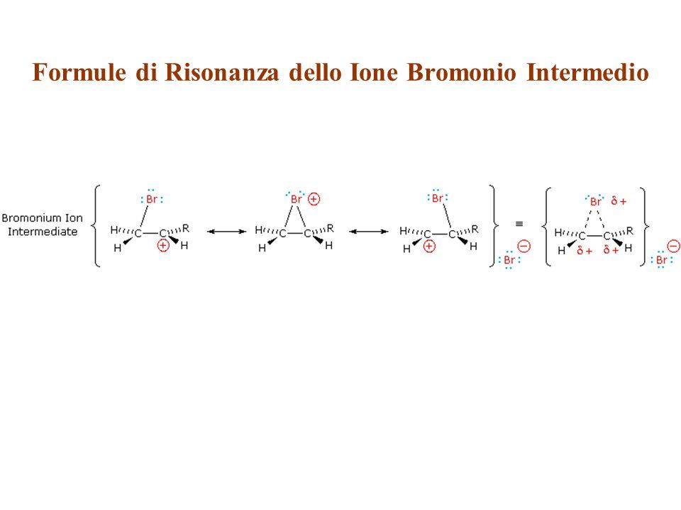 Formule di Risonanza dello Ione Bromonio Intermedio Formule di Risonanza dello ione Bromonio Intermedio