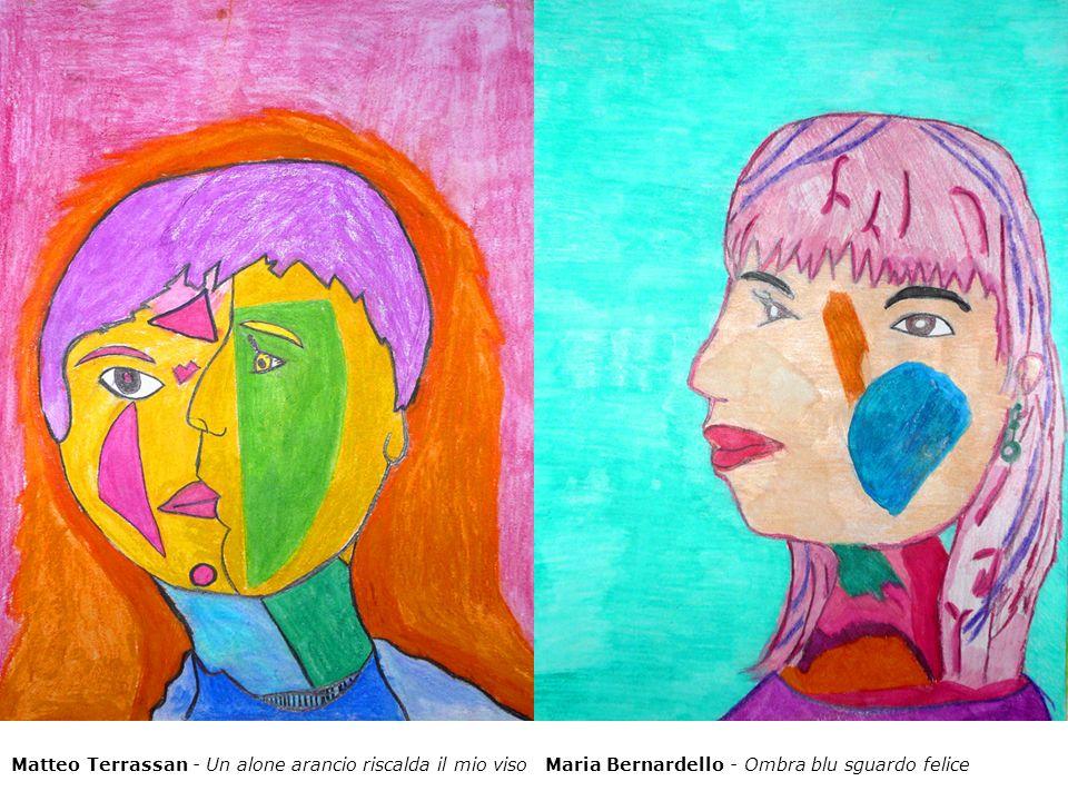 Matteo Terrassan - Un alone arancio riscalda il mio visoMaria Bernardello - Ombra blu sguardo felice