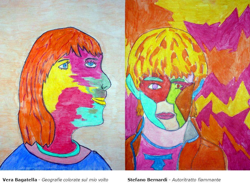Vera Bagatella - Geografie colorate sul mio voltoStefano Bernardi - Autoritratto fiammante