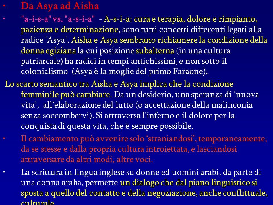 Da Asya ad Aisha a-i-s-a vs.